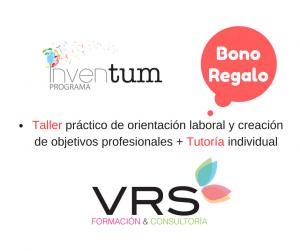 Bono regalo -Taller práctico de orientación laboral creación de objetivos profesionalesTutoría individual